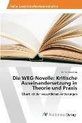 Die Weg-Novelle: Kritische Auseinandersetzung in Theorie Und Praxis