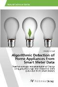 Algorithmic Detection of Home Appliances from Smart Meter Data