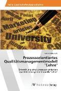 Prozessorientiertes Qualitatsmanagementmodell Lehre