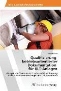Qualifizierung Betriebsorientierter Dokumentation Fur Rlt-Anlagen