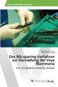 Das Rib-Sparing-Verfahren Zur Darstellung Der Vasa Mammaria