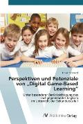 Perspektiven Und Potenziale Von Digital Game-Based Learning