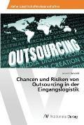 Chancen Und Risiken Von Outsourcing in Der Eingangslogistik