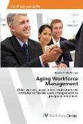 Aging Workforce Management