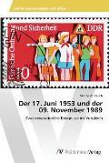Der 17. Juni 1953 Und Der 09. November 1989