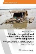 Climate Change Induced Vulnerability: An Evidence from Bangladesh