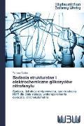 Badania Strukturalne I Elektrochemiczne Glikozydow Nitrofenylu