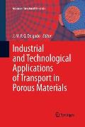 Industrial and Technological Applications of Transport in Porous Materials