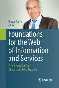 Foundations for the Web of Information and Services: A Review of 20 Years of Semantic Web Research