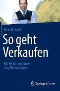 So Geht Verkaufen: Mit 99 Nls-Lektionen Zum Eliteverk?ufer