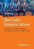 Open Source Enterprise Software: Grundlagen, Praxistauglichkeit Und Markt?bersicht Quelloffener Erp-Systeme