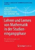 Lehren Und Lernen Von Mathematik in Der Studieneingangsphase: Herausforderungen Und L?sungsans?tze