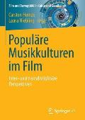 Popul?re Musikkulturen Im Film: Inter- Und Transdisziplin?re Perspektiven