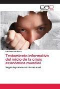 Tratamiento Informativo del Inicio de La Crisis Economica Mundial