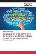 Evaluacion a Docentes En La Ensenanza Universitaria