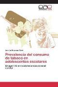 Prevalencia del Consumo de Tabaco En Adolescentes Escolares