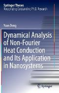 Dynamical Analysis of Non-Fourier Heat Conduction and Its Application in Nanosystems