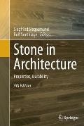 Stone in Architecture: Properties, Durability