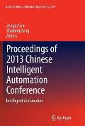 Proceedings of 2013 Chinese Intelligent Automation Conference: Intelligent Automation