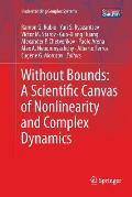 Without Bounds: A Scientific Canvas of Nonlinearity and Complex Dynamics