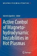 Active Control of Magneto-Hydrodynamic Instabilities in Hot Plasmas