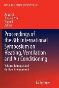 Proceedings of the 8th International Symposium on Heating, Ventilation and Air Conditioning: Volume 1: Indoor and Outdoor Environment