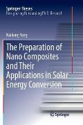 The Preparation of Nano Composites and Their Applications in Solar Energy Conversion