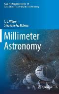 Millimeter Astronomy: Saas-Fee Advanced Course 38. Swiss Society for Astrophysics and Astronomy