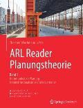 Arl Reader Planungstheorie Band 1: Kommunikative Planung - Neoinstitutionalismus Und Governance