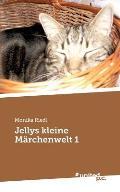 Jellys Kleine Marchenwelt 1