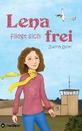 Lena fliegt sich frei