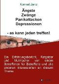 ?ngste, Zw?nge, Panikattacken, Depressionen - Es Kann Jeden Treffen!