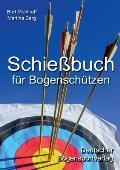 Schiebuch Fur Bogenschutzen