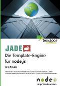Jade - Die Template-Engine Fur Node.Js