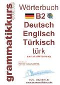 W?rterbuch B2 Deutsch - Englisch - T?rkisch