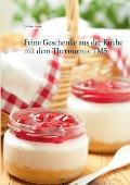 Feine Geschenke Aus Der Kuche Mit Dem Thermomix Tm5