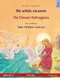 de Wilde Zwanen - OS Cisnes Selvagens. Tweetalig Kinderboek Naar Een Sprookje Van Hans Christian Andersen (Nederlands - Portugees)