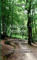 Analysen Symbole 6308-09: Inspirationen im Tagebuch eines Aufs?ssigen