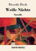 Wei?e N?chte: Novelle