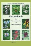 Gartenbuch F?r Naturwissenschaftler Und Andere Wissbegierige