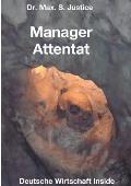 Manager Attentat
