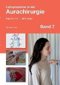 Leitsymptome in der Aurachirurgie Band 7