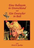 Eine Balinesin in Deutschland und Ein Deutscher in Bali