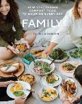 Family New Vegetarian Comfort Food to Nourish Every Day
