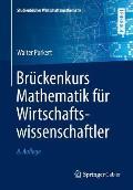 Br?ckenkurs Mathematik F?r Wirtschaftswissenschaftler