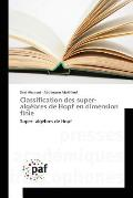 Classification Des Super-Algebres de Hopf En Dimension Finie
