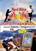 GPS Praxisbuch Garmin Dakota/Oregon V2