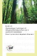 Dynamique Hydrique Et Biogeochimique D'Un Sol a Porosite Bimodale