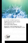 Optimisation de La Dose D'Irradiation En Tomodensitometrie