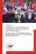 Politique Et Syndicalisme En Espagne: Les Relations Psoe-Ugt(1879-1982)